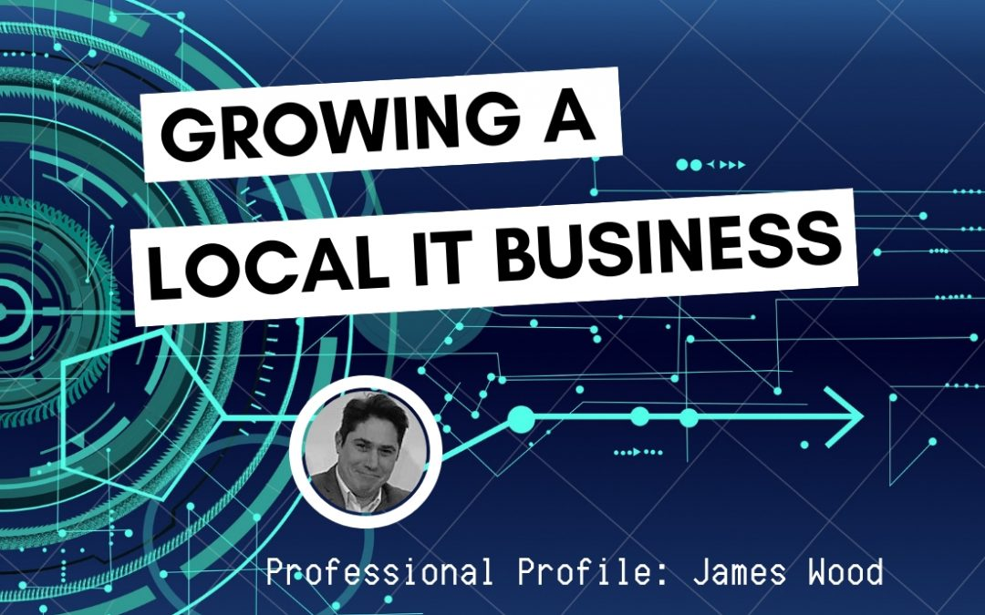 Growing a Local IT Business
