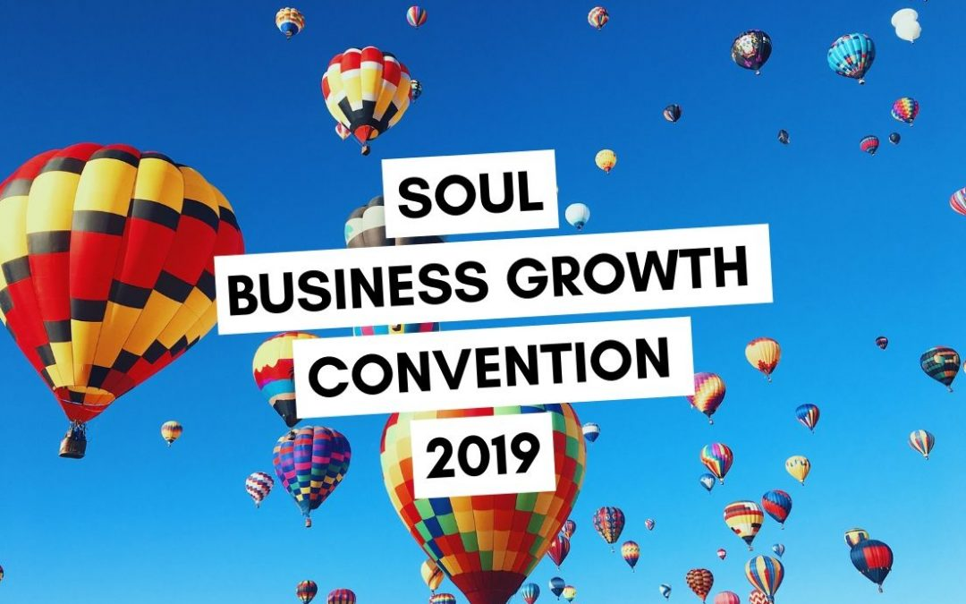 SOUL Business Growth Convention 2019