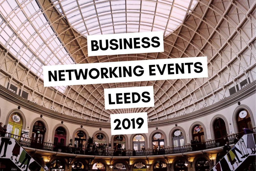Business Networking Events in Leeds 2019