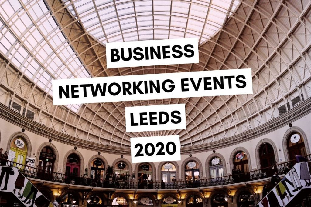 Business Networking Events in Leeds 2020