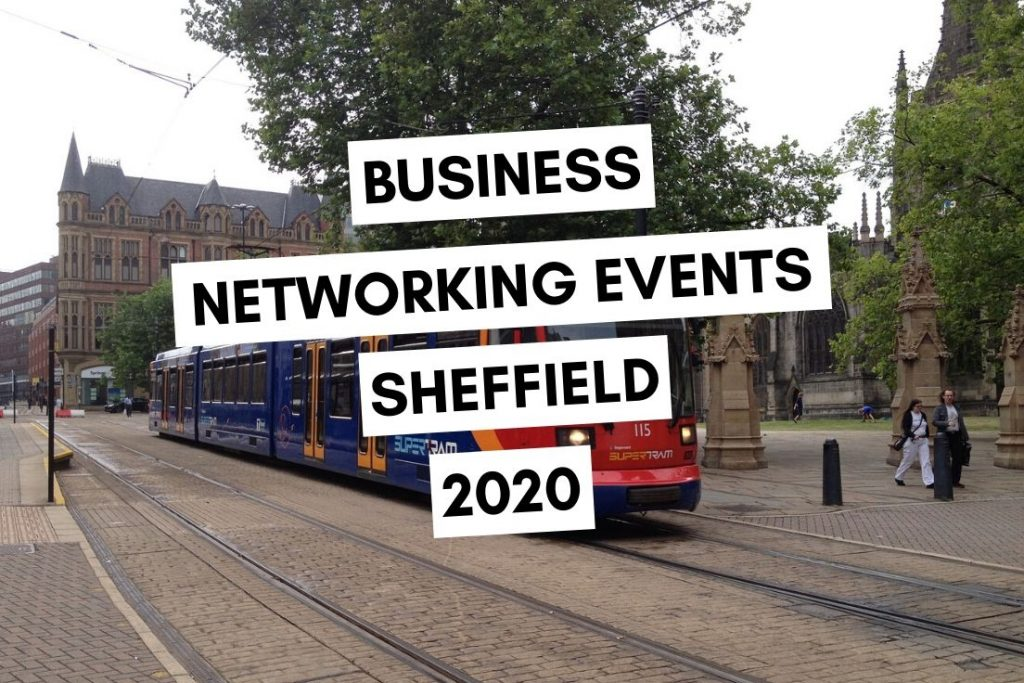 Business Networking Events in Sheffield 2020