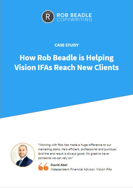 Case Study - Vision IFAs Rob Beadle Copywriting